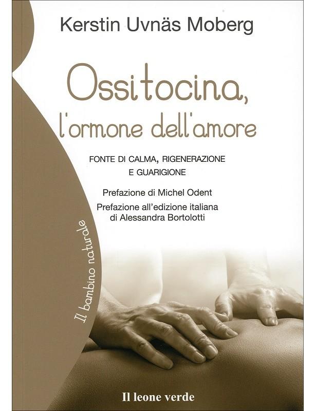Ossitocina, l'ormone dell'amore....