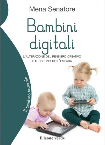 Bambini digitali - Mena Senatore