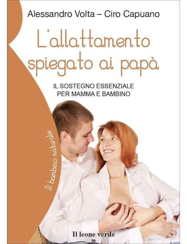L'allattamento spiegato ai papà - A....