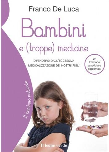 Bambini e (troppe) medicine - Franco De Luca