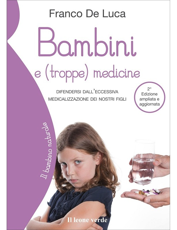 Bambini e (troppe) medicine - Franco...
