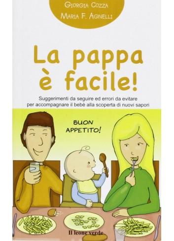 La pappa è facile! - Giorgia Cozza, Maria F. Agnelli