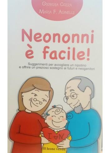 Neononni è facile! - Giorgia Cozza, Maria F. Agnelli