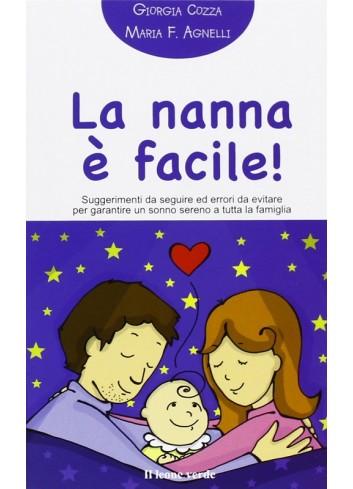 La nanna è facile! - Giorgia Cozza, Maria F. Agnelli