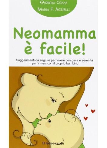 Neomamma è facile! - G. Cozza - M.F. Agnelli