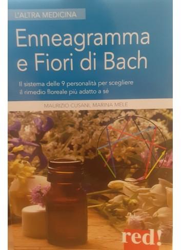 Enneagramma e Fiori di Bach - Maurizio Cusani, Marina Mele