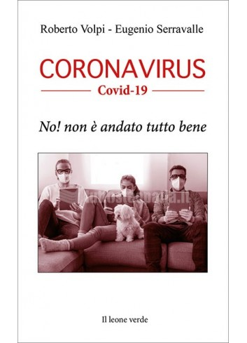 CORONAVIRUS - Covid-19 - Roberto Volpi, Eugenio Serravalle