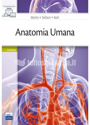 Anatomia Umana - Martini,...