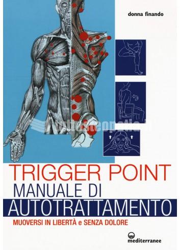 Trigger Point, manuale di autotrattamento - Donna Finando