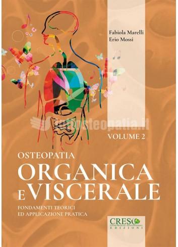 Osteopatia organica e viscerale - Volume 2 – Erio Mossi, Fabìola Marelli