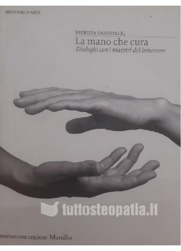 La mano che cura - Patrizia Sanvitale