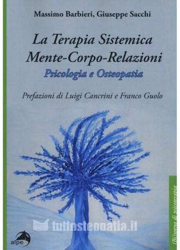 La Terapia Sistemica Mente-Corpo-Relazioni - Massimo Barbieri, Giuseppe Sacchi