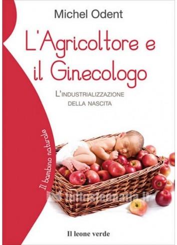 L'agricoltore e il Ginecologo - Michel Odent