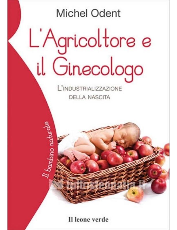 L'agricoltore e il Ginecologo -...