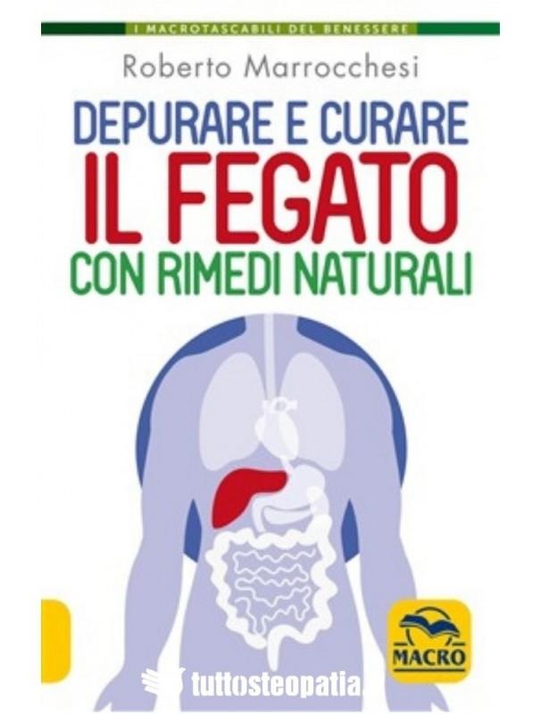 Depurare e curare il fegato con...