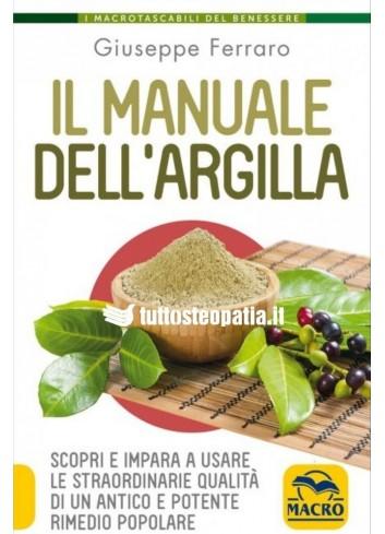 Il Manuale dell'Argilla - Giuseppe Ferrero