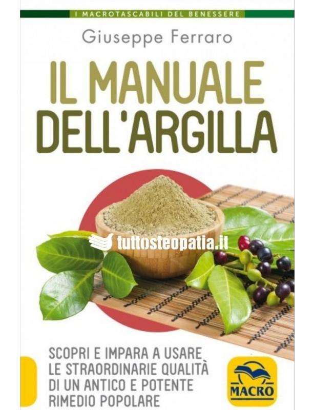 Il Manuale dell'Argilla - Giuseppe...