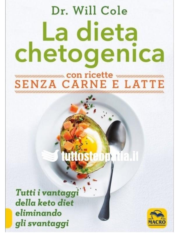 La Dieta Chetogenica con Ricette...