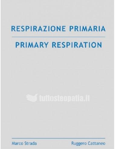 Respirazione Primaria - Marco Strada,...