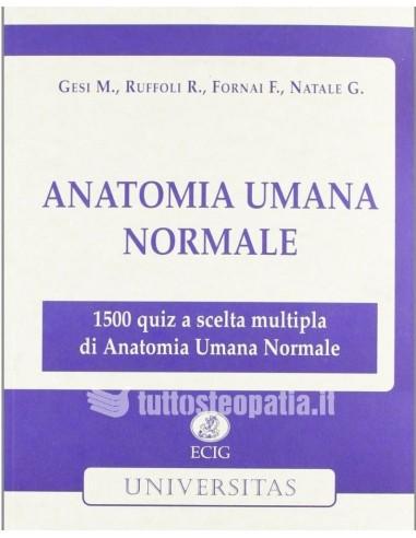 Anatomia Umana Normale - Gesi,...