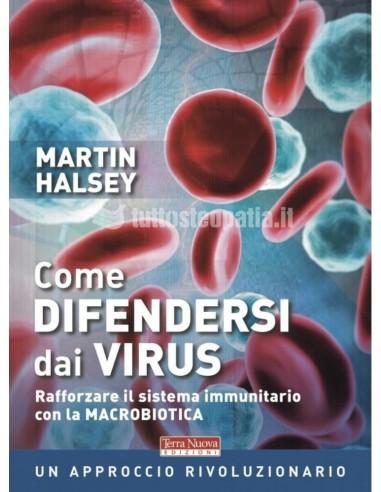 Come difendersi dai virus - Martin...