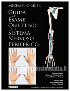 Guida all'esame obiettivo del sistema nervoso periferico - Michael O'Brien