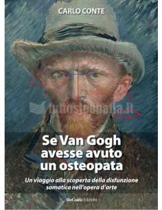 Se Van Gogh avesse avuto un...