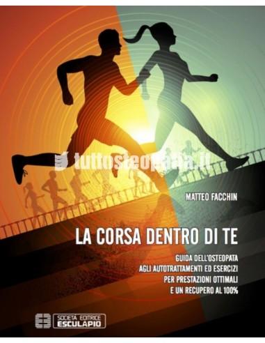 La corsa dentro di te - Matteo Facchin