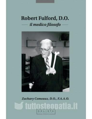 Robert Fulford D.O. - Il Medico Filosofo